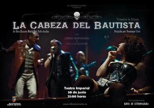 La representación de 'La cabeza del Bautista' llega este viernes a Don Benito