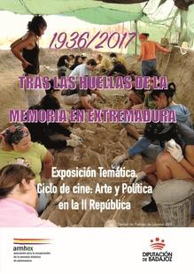 La exposición ''Tras las huellas de la Memoria Histórica en Extremadura'' recorrerá diez localidades de la provincia