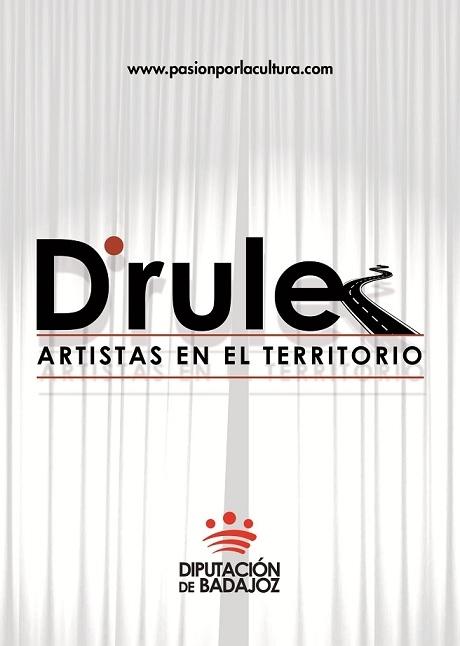 El Programa de Teatro Profesional ''Drule, artistas en el territorio'' recorre cinco localidades pacenses