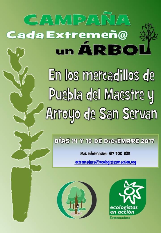 La Campaña ''Cada Extremeñ@ un Árbol'' estará en los mercadillos municipales de Puebla del Maestre y Arroyo de San Serván