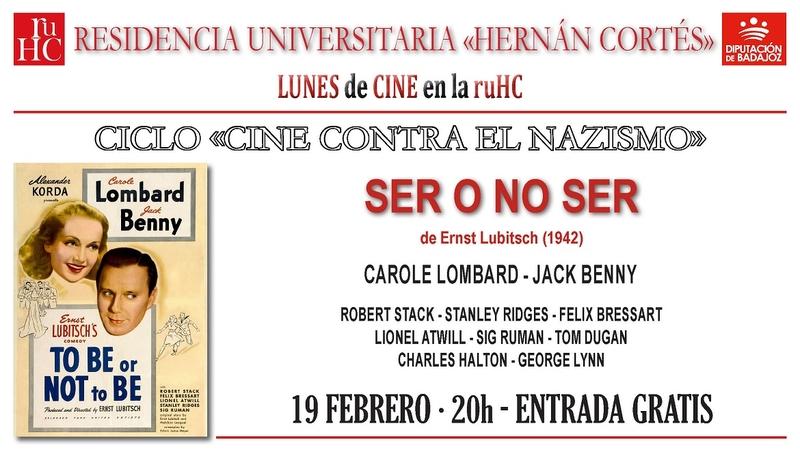 ''Ser o no ser'' de Ernst Lubitsch se proyecta en la R. U. Hernán Cortés
