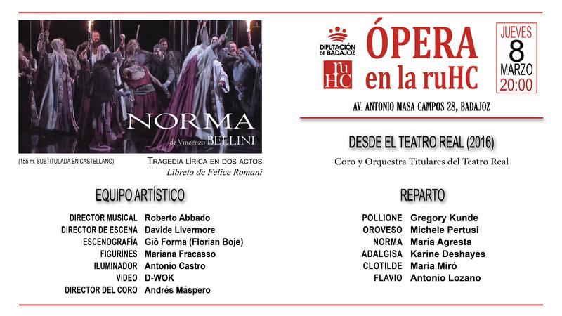La Residencia Universitaria Hernán Cortés proyectará este jueves la ópera Norma de Vicenzo Bellini
