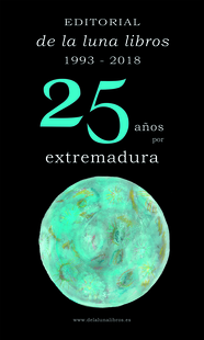 De la luna Libros celebra sus bodas de plata con Extremadura