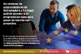105 emprendedores de Extremadura y Portugal podrán acceder a un programa europeo para poner en marcha sus proyectos