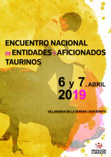 Villanueva de la Serena y Don Benito acogerán el Encuentro Nacional de Entidades y Afición Taurina