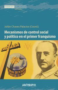 Presentación del libro ''Mecanismos de control social y político en el primer franquismo''