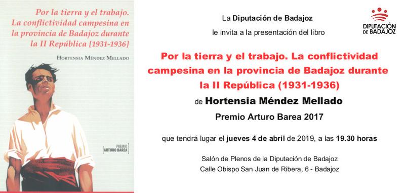 El próximo jueves se presenta en la Diputación de Badajoz la obra ganadora del Premio Arturo Barea 2017