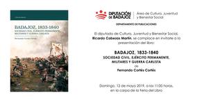 Fernando Cortés presenta el trabajo ''Badajoz, 1833-1840: sociedad civil, ejército permanente, militares y guerra Carlista''