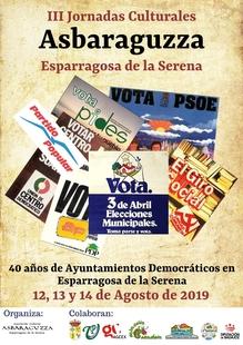 Las III Jornadas Culturales Asbaraguzza rinde homenaje a los 40 años de ayuntamientos democráticos y a la tradición oral en Extremadura