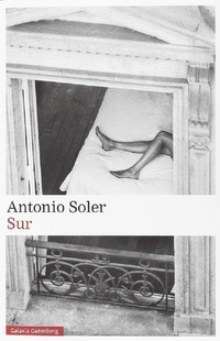 ''Sur'', de Antonio Soler, Premio Dulce Chacón de Narrativa Española 2019