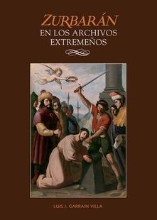 Se presenta en la Diputación de Badajoz el volumen nº 13 de la Edición Rescate del MUBA dedicado a ''Zurbarán en los archivos extremeños''