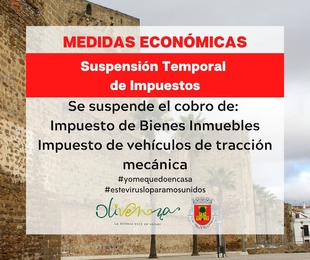 Olivenza aprueba la suspensión de pago de diferentes tasas e impuestos municipales durante la vigencia del Estado de Alarma