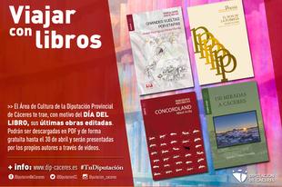 ''Viajar con libros'': la Diputación de Cáceres invita a hacerlo a través de la Literatura en el Día del Libro