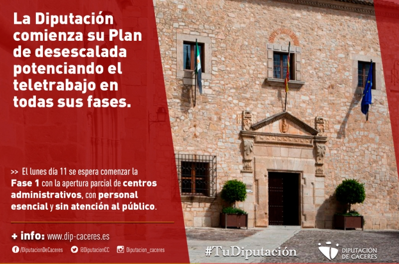La Diputación comienza su Plan de desescalada potenciando el teletrabajo en todas sus fases