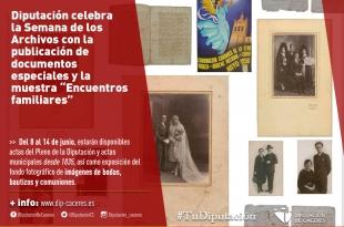 Diputación celebra la Semana de los Archivos con documentos especiales y la muestra 'Encuentros familiares'
