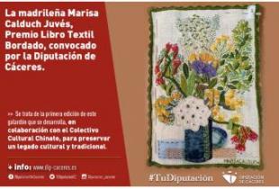 La madrileña Marisa Calduch Juvés, Premio Libro Textil Bordado, convocado por la Diputación de Cáceres