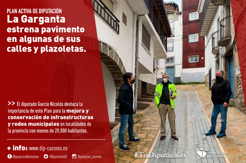 La Garganta estrena pavimento en algunas de sus calles y plazoletas con cargo al Plan Activa Obras de la Diputación de Cáceres