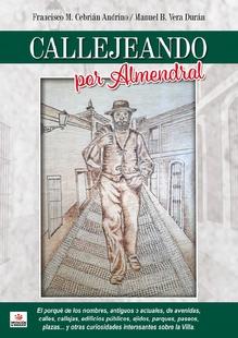 La obra ''Callejeando por Almendral'' ya está disponible en Nubeteca