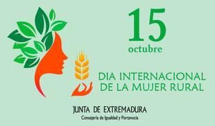 La Junta de Extremadura pide reforzar el papel de la mujer rural en su Día Internacional