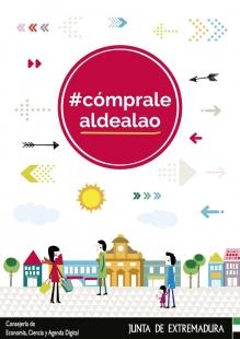 La Junta lanza la campaña #cómpralealdealao de promoción al consumo y compra en el comercio de proximidad de Extremadura