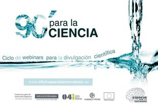 Vuelve el ciclo de conferencias online '90 Minutos para la Ciencia' para acercar los últimos avances científicos a la sociedad